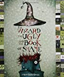 img - for The Wizard, the Ugly, and the Book of Shame book / textbook / text book