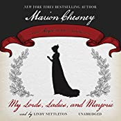 My Lords, Ladies, and Marjorie | M. C. Beaton