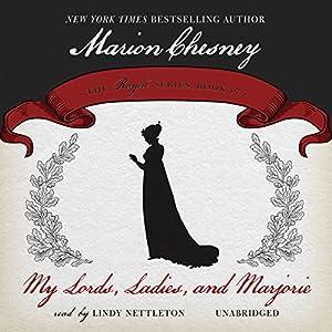 My Lords, Ladies, and Marjorie Audiobook