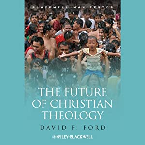 The Future of Christian Theology | [David F. Ford]