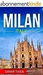 Milan: The best Milan Travel Guide Th...