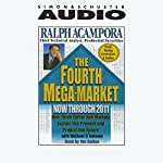 The Fourth Mega-Market: Now Through 2011 | Ralph Acampora