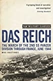 Das Reich: The March of the 2nd SS Panzer Division Through France, June 1944 (Pan Military Classics)