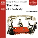 The Diary of a Nobody (       UNABRIDGED) by George Grossmith, Weedon Grossmith Narrated by Martin Jarvis