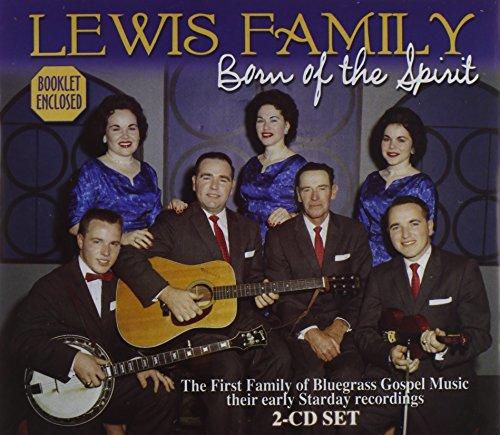 THE LEWIS FAMILY - Born Of The Spirit - Zortam Music