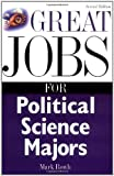 img - for Great Jobs for Political Science Majors (Great Jobs For... Series) book / textbook / text book