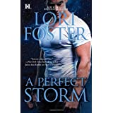 A Perfect Storm (Hqn) ~ Lori Foster