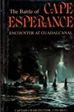 img - for The Battle of Cape Esperance: Encounter at Guadalcanal book / textbook / text book