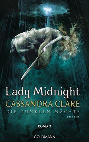 Lady Midnight: Die dunklen M PDF