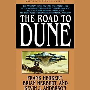 The Road to Dune | [Frank Herbert, Brian Herbert, Kevin J. Anderson]