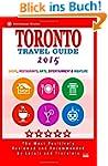 Toronto Travel Guide 2015: Shops, Res...