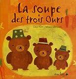 La soupe des trois ours