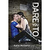 Dare You To | [Katie McGarry]