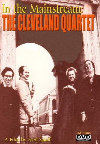 In the Mainstream: The Cleveland Quartet