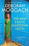 Deborah Moggach The Best Exotic Marigold Hotel