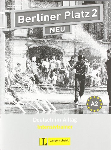Berliner Platz Neu: Intensivtrainer 2 (German Edition)