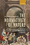 The Normativity of Nature: Essays on...