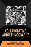 By Heewon Chang Collaborative Autoethnography (Developing Qualitative Inquiry) [Paperback]