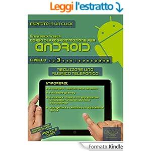 Corso di programmazione per Android. Livello 3 (Esperto in un click)