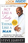 Act Like A Lady Think Like A Man: Wha...