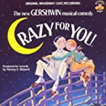 Crazy For You New Gershwin Mu