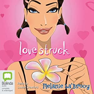 Love Struck | [Melanie La'Brooy]
