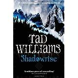 Shadowrise (Shadowmarch Trilogy) (Shadowmarch Quartet)by Tad Williams