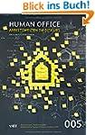 Human Office: Arbeitswelten im Diskurs