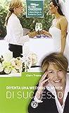 Diventa un wedding planner di successo