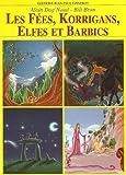echange, troc Alain Dag'Naud - Les Fées, Korrigans, Elfes et les Barbics