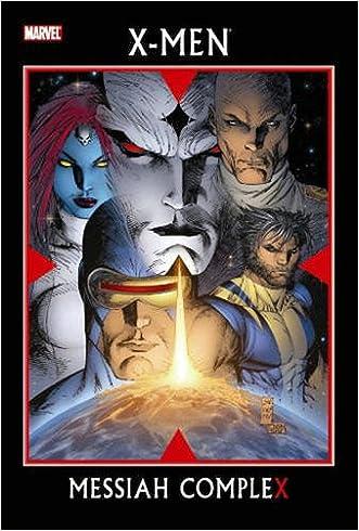 X-Men: Messiah Complex written by Ed Brubaker