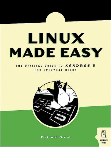 linux-made-easy-the-official-guide-to-xandros-3-for-everyday-users-one-off