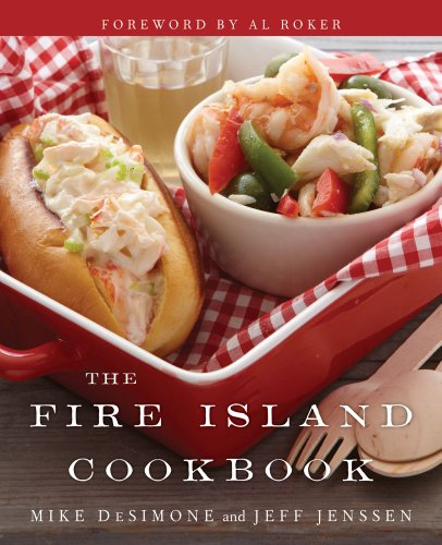 The Fire Island Cookbook by Jeff Jenssen, Mike DeSimone