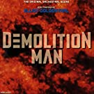 Goldenthal: Demolition Man Original Soundtrack [SOUNDTRACK]