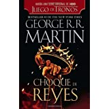 Choque de reyes (Vintage Espanol) (Spanish Edition)