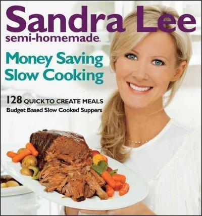 Semi-Homemade Money-Saving Slow-Cooking