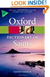 The Oxford Dictionary of Saints, Fifth Edition Revised (Oxford Paperback Reference)