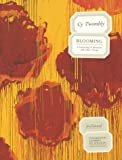 echange, troc Cy Twombly - Blooming : A Scattering of Blossoms and Other Things