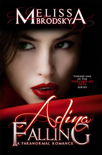 Adina Falling (Threads of Fate) by Melissa Brodsky