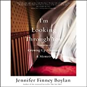 I'm Looking Through You: Growing Up Haunted: A Memoir | [Jennifer Finney Boylan]