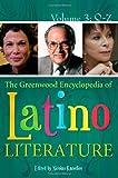 The Greenwood Encyclopedia of Latino Literature (0313087008) by Kanellos, Nicolas