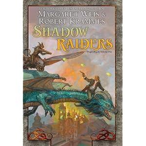 Shadow Raiders - Margaret Weis,Robert Krammes