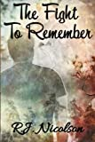 img - for The Fight To Remember book / textbook / text book