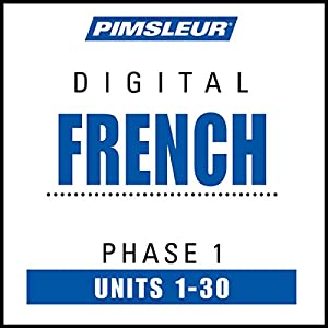 French Level 1: Learn to Speak and Understand French with Pimsleur Language Programs | [ Pimsleur]