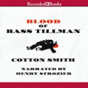 Blood of Bass Tillman | [Cotton Smith]