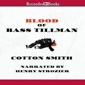 Blood of Bass Tillman Audiobook