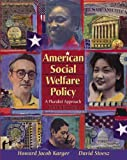 img - for American Social Welfare Policy: A Pluralist Approach (5th Edition) book / textbook / text book