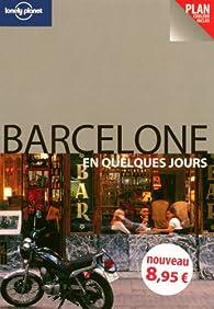 Barcelone en quelques jours par Damien Simonis