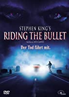 Stephen Kings Riding the Bullet - Der Tod f�hrt mit