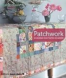Caroline Lancrenon Patchwork : 50 modèles pour toutes les saisons
